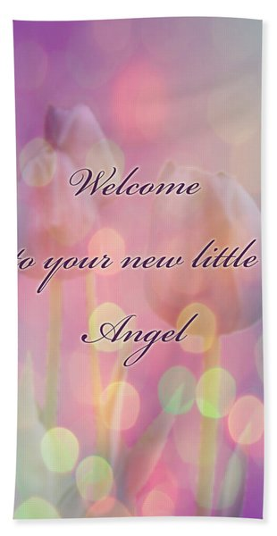 Welcome New Baby Greeting Card - Tulips Beach Towel