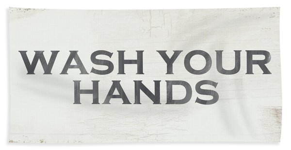 Wash Your Hands Modern Farm Sign- Art By Linda Woods Beach Towel