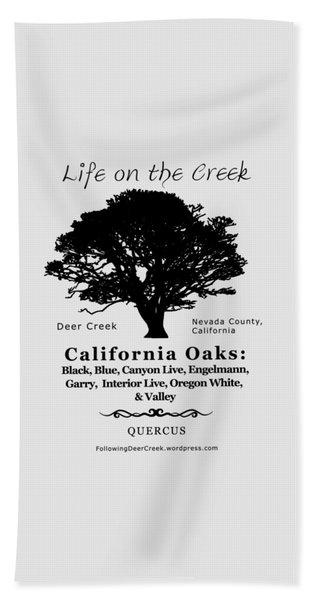 California Oak Trees - Black Text Beach Towel
