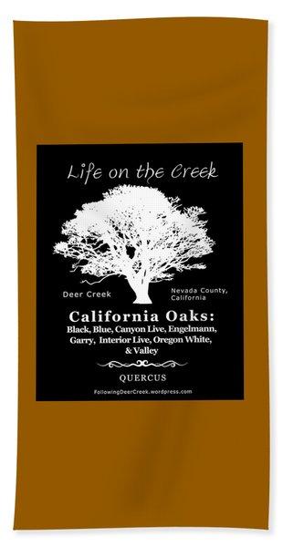 California Oak Trees - White Text Beach Towel