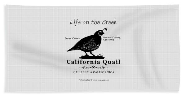 California Quail - White Beach Towel