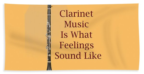 Clarinet Is What Feelings Sound Like 5574.02 Beach Sheet