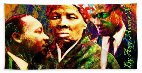 Harriet Tubman Martin Luther King Jr Malcolm X 20160421 Text Beach Towel