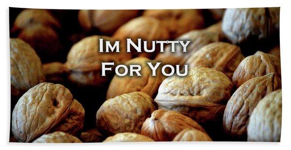 Im Nutty For You Card Beach Towel