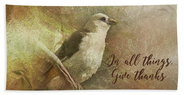 In All Things Give Thanks Beach Towel