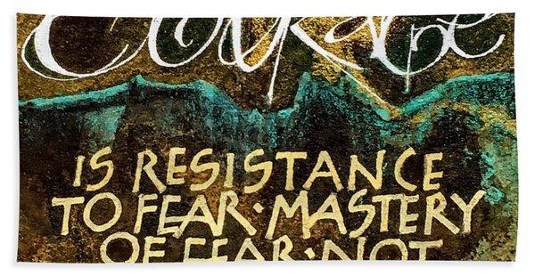 Inspirational Saying Courage Beach Sheet