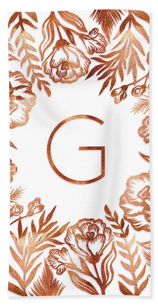 Letter G - Rose Gold Glitter Flowers Beach Towel