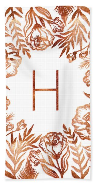 Letter H - Rose Gold Glitter Flowers Beach Sheet