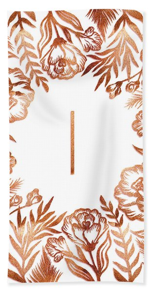 Letter I - Rose Gold Glitter Flowers Beach Sheet