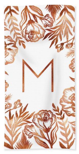 Letter M - Rose Gold Glitter Flowers Beach Towel