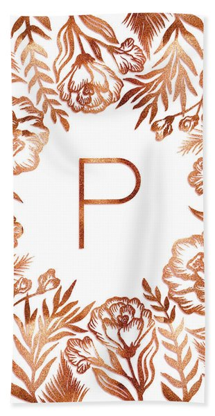 Letter P - Rose Gold Glitter Flowers Beach Sheet