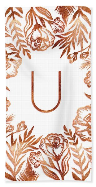 Letter U - Rose Gold Glitter Flowers Beach Sheet
