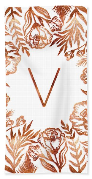 Letter V - Rose Gold Glitter Flowers Beach Sheet