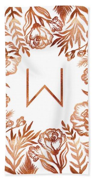 Letter W - Rose Gold Glitter Flowers Beach Towel