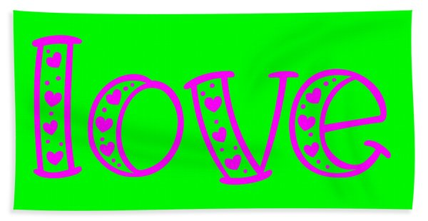 Love In Magenta And Green Beach Towel