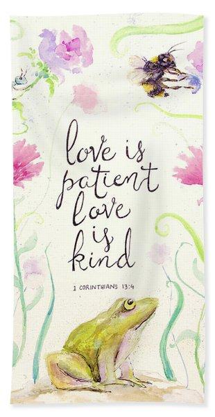 Love Is Patient Beach Towel