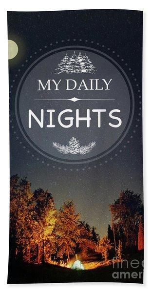 My Daily Nights Beach Towel