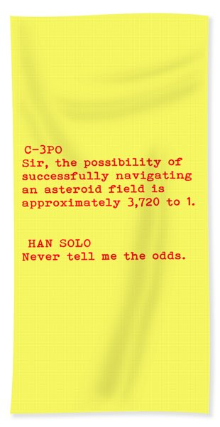 Never Tell Me The Odds Beach Towel