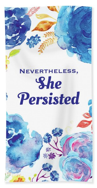 Nevertheless She Persisted Beach Sheet