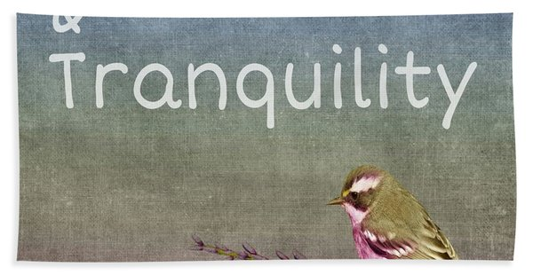 Peace And Tranquility  Beach Towel