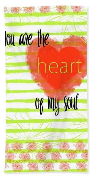 The Heart Of My Soul Beach Towel