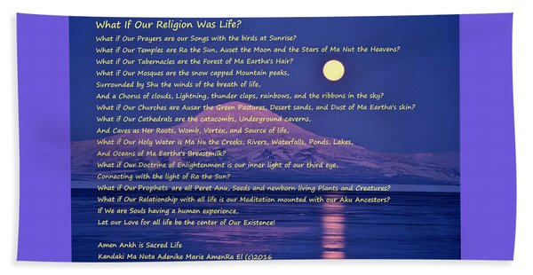 What If Our Religion Was Life Beach Towel