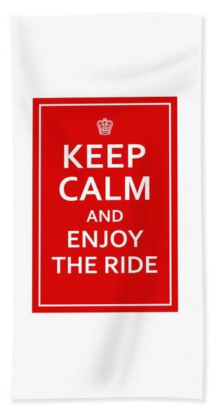 Keep Calm - Enjoy The Ride Beach Sheet