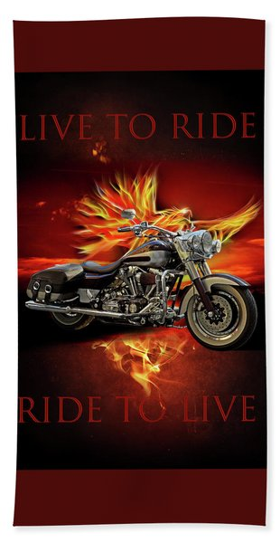 Live To Ride, Ride To Live Beach Towel