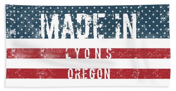 Made In Lyons, Oregon #lyons #oregon Beach Towel