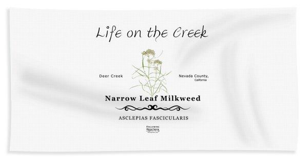 Narrow Leaf Milkweed Beach Towel