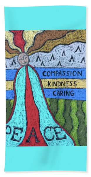 Peace Compassion Kindness Caring Beach Towel