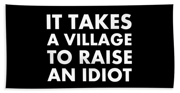 Village Idiot Wt Beach Towel