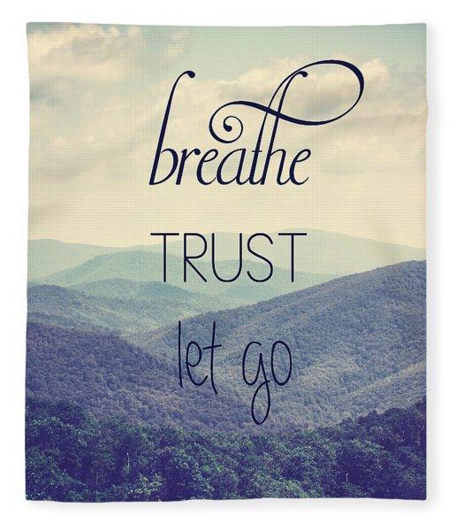 Breathe Trust Let Go Fleece Blanket