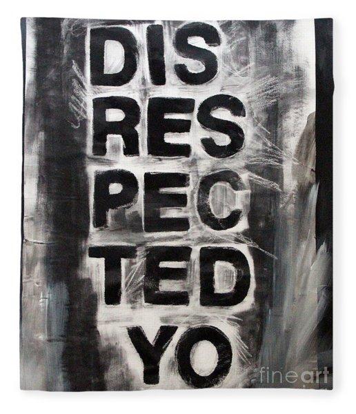 Disrespected Yo Fleece Blanket