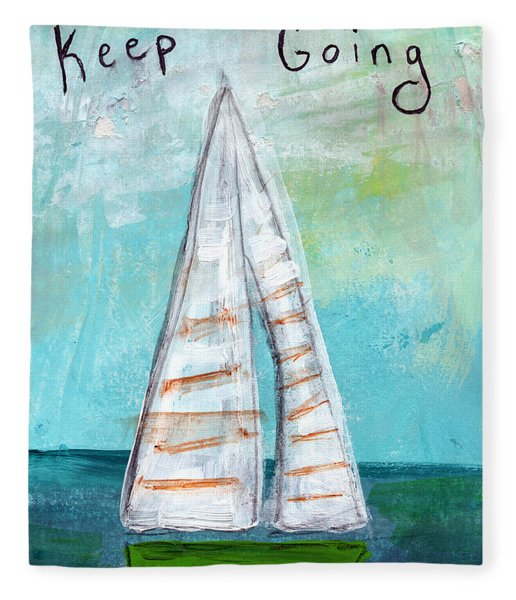 Keep Going- Sailboat Painting Fleece Blanket