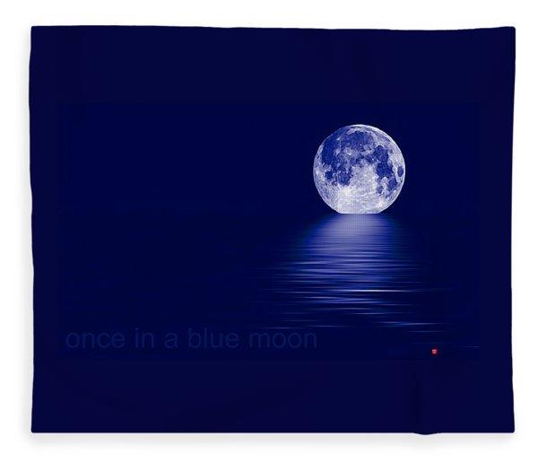 Once In A Blue Moon Fleece Blanket