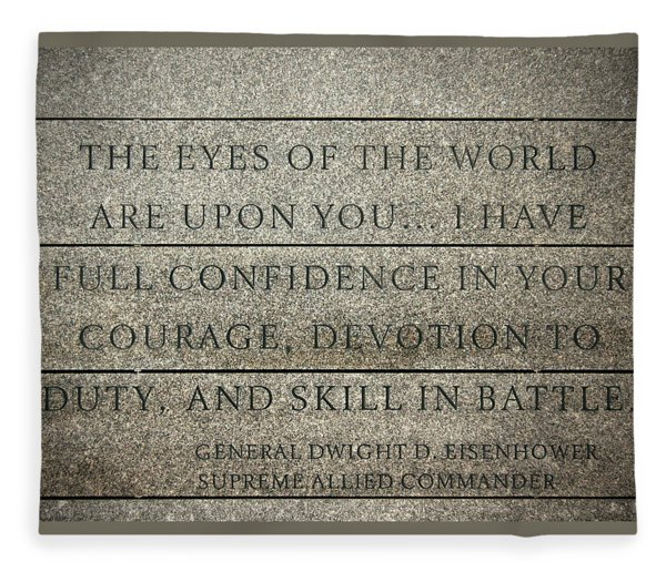 Quote Of Eisenhower In Normandy American Cemetery And Memorial Fleece Blanket
