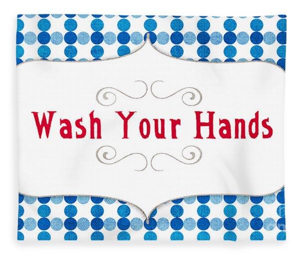 Wash Your Hands Sign Fleece Blanket