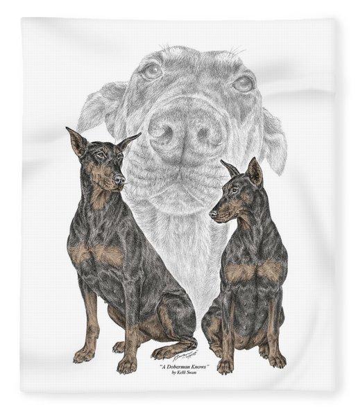 A Doberman Knows - Dobe Pinscher Dog Art Print Fleece Blanket