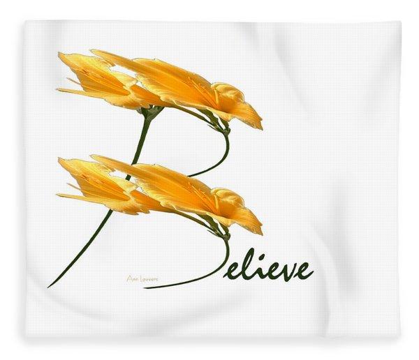 Believe Shirt Fleece Blanket