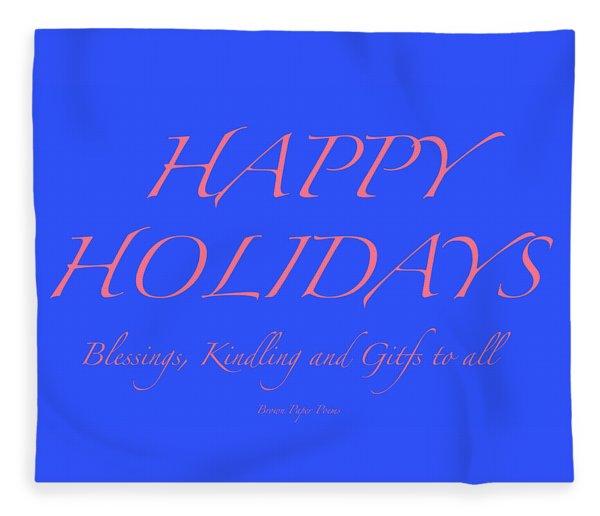 Happy Holidays - Day 7 Fleece Blanket