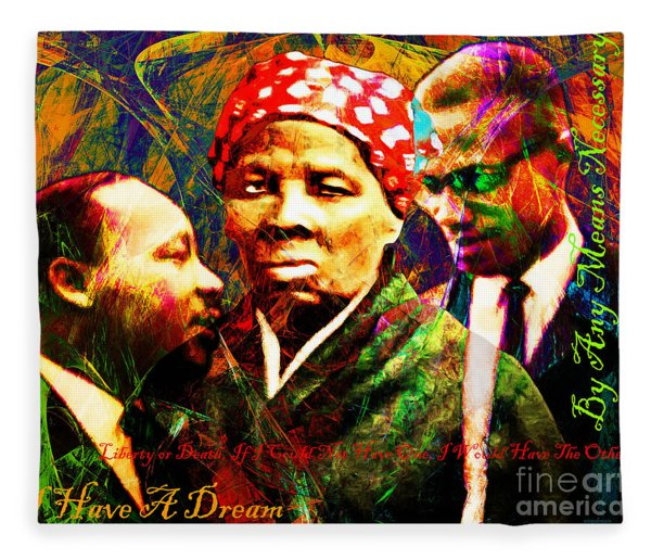 Harriet Tubman Martin Luther King Jr Malcolm X 20160421 Text Fleece Blanket