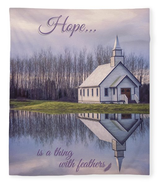 Hope Is A Thing With Feathers - Inspirational Art Fleece Blanket