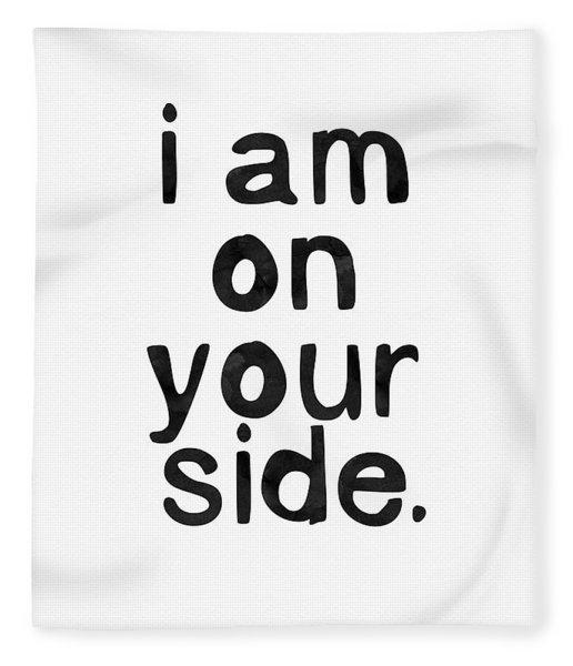 I Am On Your Side- Art By Linda Woods Fleece Blanket