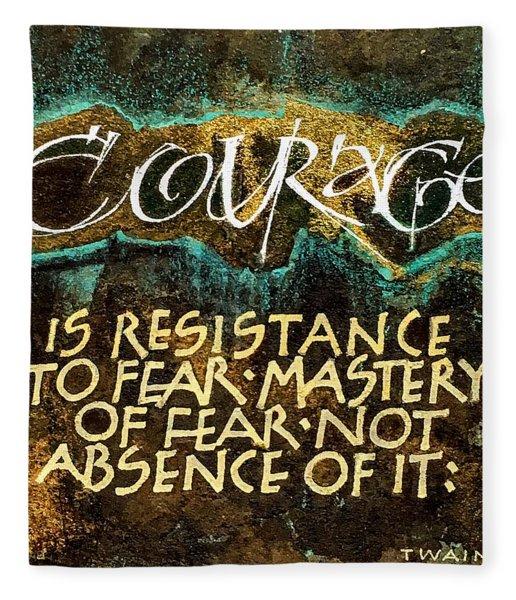 Inspirational Saying Courage Fleece Blanket