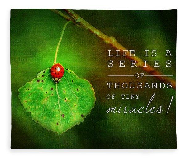 Ladybug On Leaf Thousand Miracles Quote Fleece Blanket
