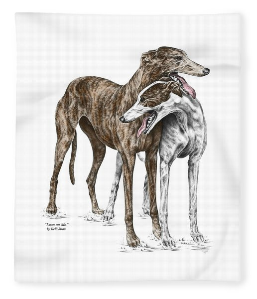 Lean On Me - Greyhound Dogs Print Color Tinted Fleece Blanket