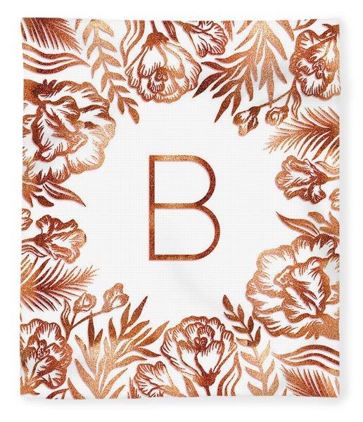 Letter B - Rose Gold Glitter Flowers Fleece Blanket