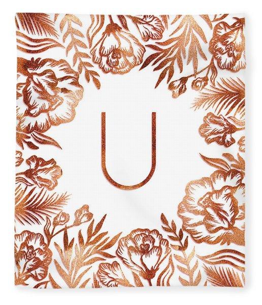 Letter U - Rose Gold Glitter Flowers Fleece Blanket