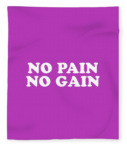 No Pain No Gain Simply Inspired Series 018 Fleece Blanket